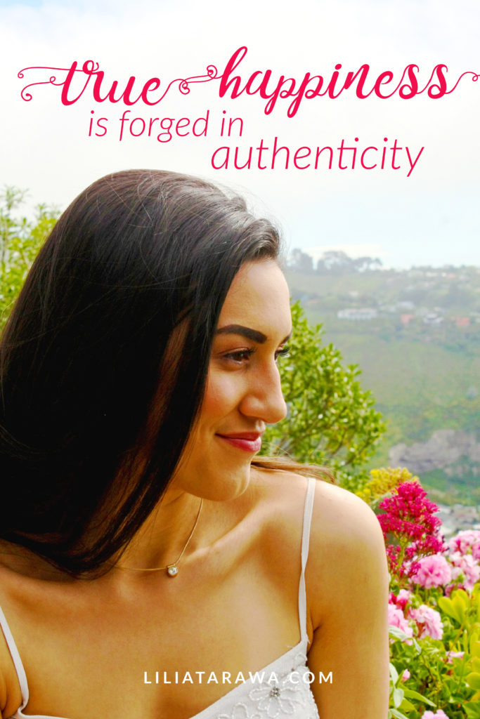 true happiness is forged in authenticity