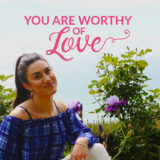 you are worthy of love lilia tarawa